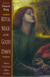 Ritual Magic of the Golden Dawn