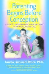 Parenting Begins Before Conception