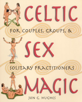 Celtic Sex Magic