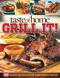 Taste of Home Grill It!