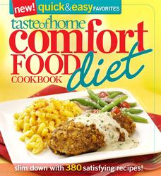 Taste of Home: Comfort Food Diet Cookbook: New Quick & Easy Favorites