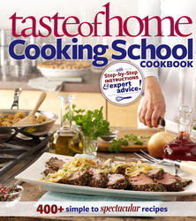 Taste of Home Cooking School Cookbook