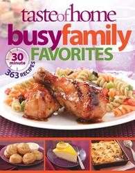 Taste of Home: Busy Family Favorites