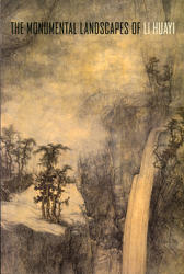 Monumental Landscapes of Li Huayi