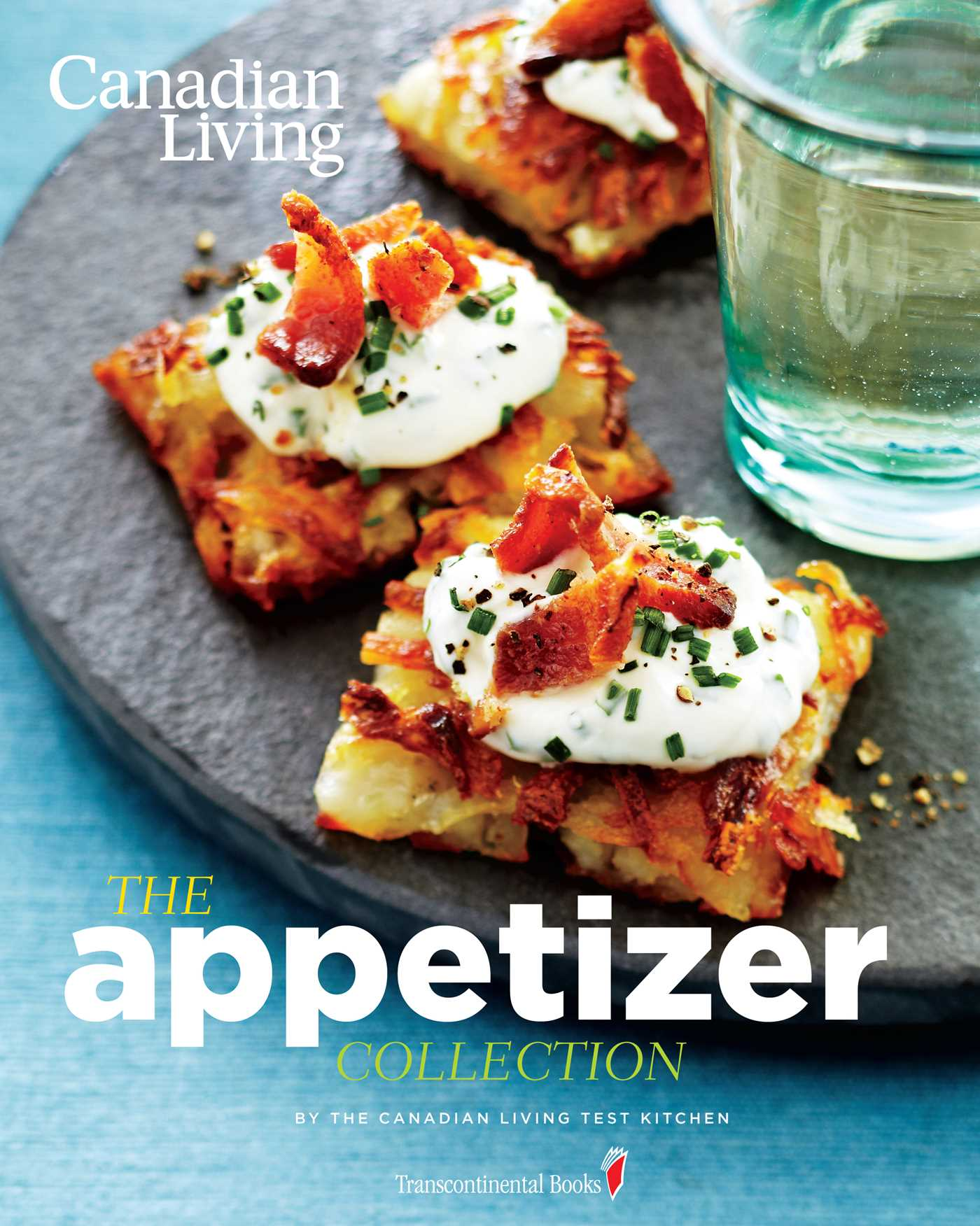 Canadian living the appetizer collection book by canadian living canadian living the appetizer collection 9780987747440 hr forumfinder Images