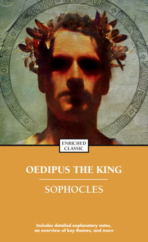 a critical analysis of the play oedipus the king by sophocles The play tells the beginning of the oedipus saga, setting the stage and  a new  interpretation of sophocles' oedipus tyrannus by shigenari.