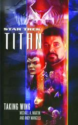 Star Trek: Titan #1: Taking Wing