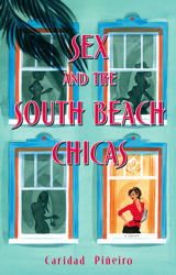 Sex and the South Beach Chicas