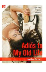 Adios to My Old Life book cover
