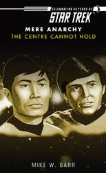 Star Trek: The Centre Cannot Hold