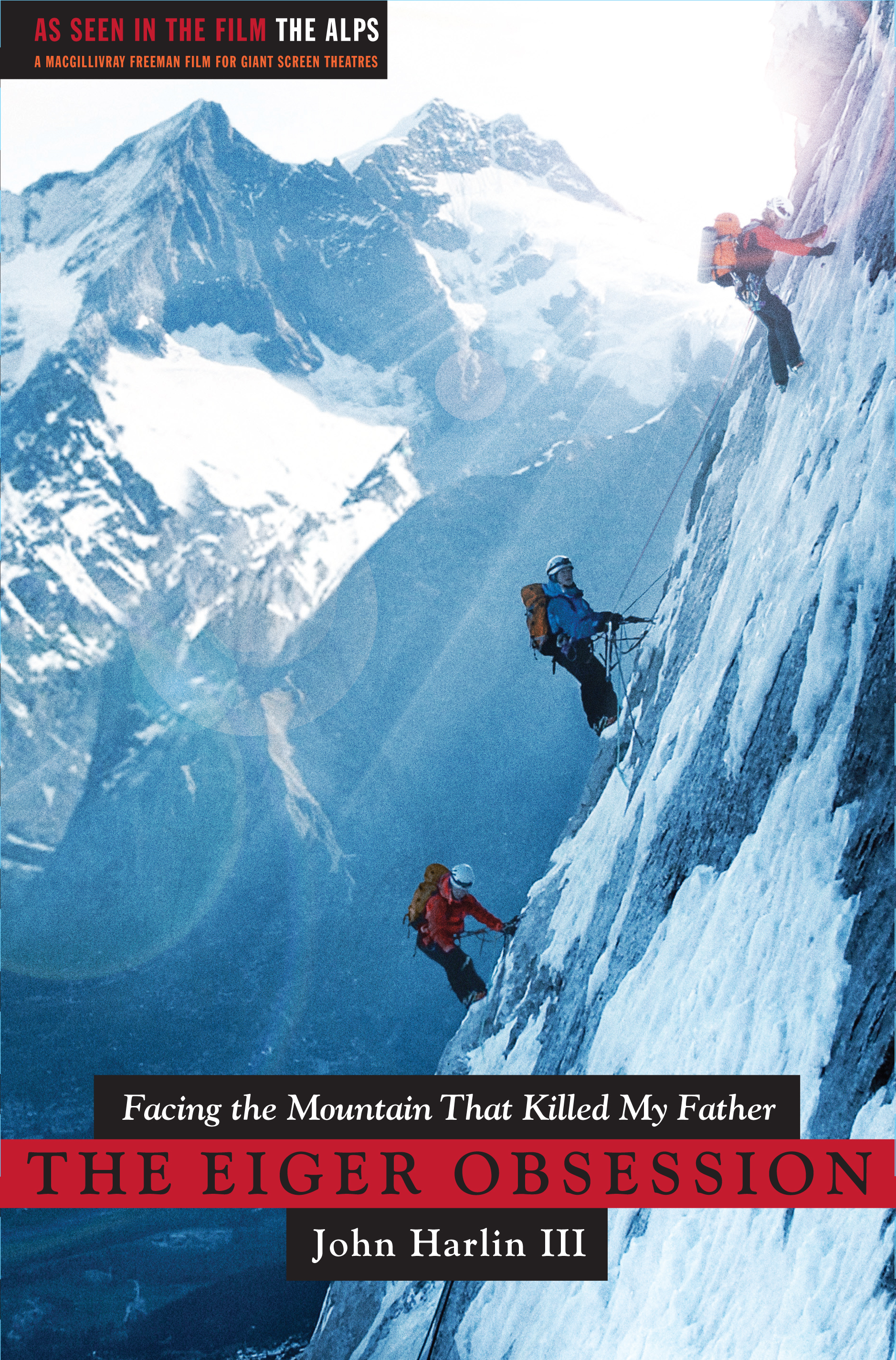 The eiger obsession ebook by john harlin iii official publisher facing the mountain that killed my father fandeluxe Ebook collections