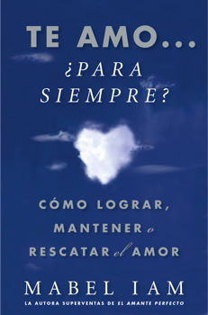 Te amo... ¿para siempre? (I Love You. Now What?)