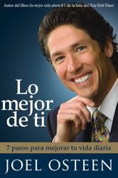 Lo mejor de ti (Become a Better You) Spanish Edition