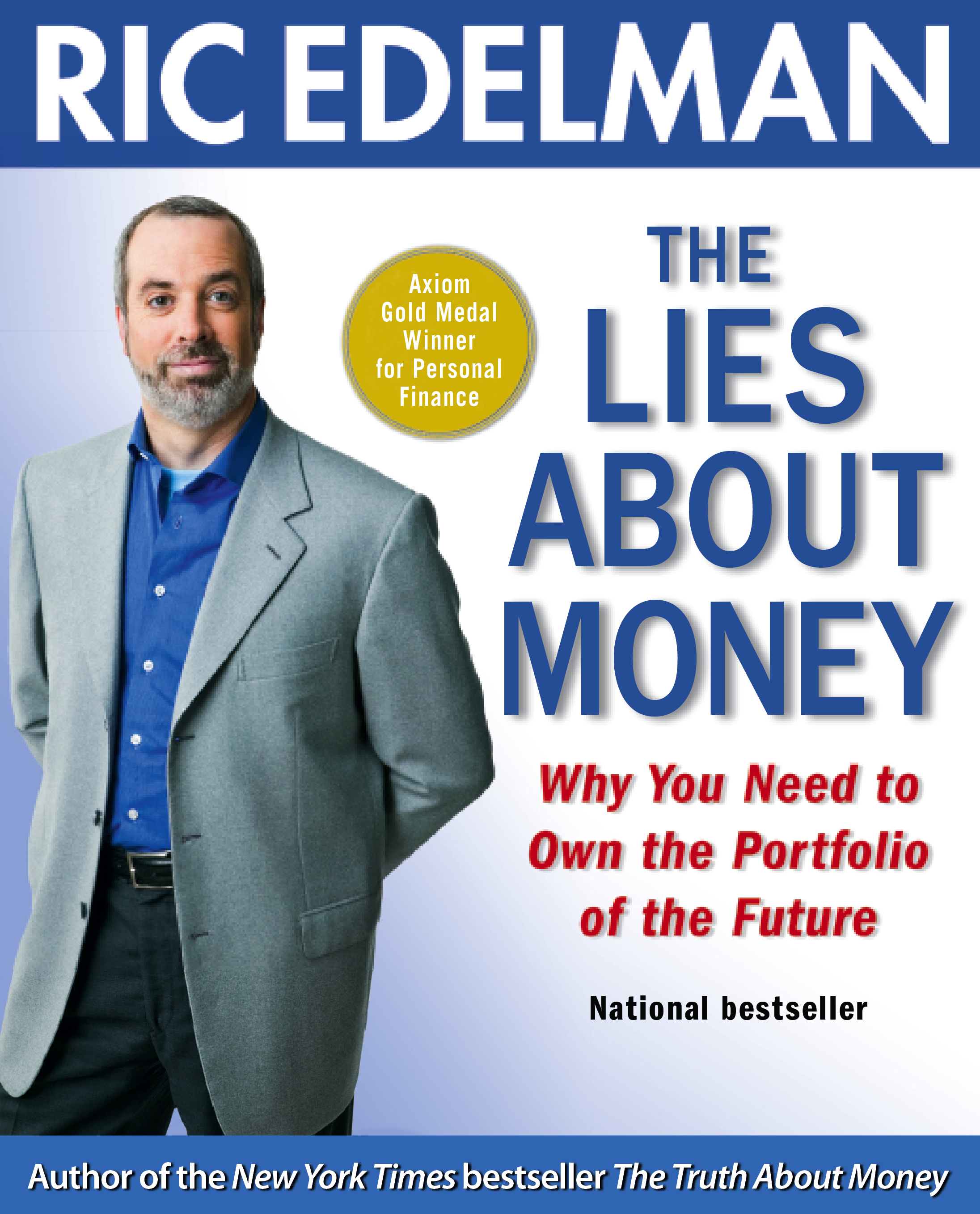 By ric edelman the lies about money