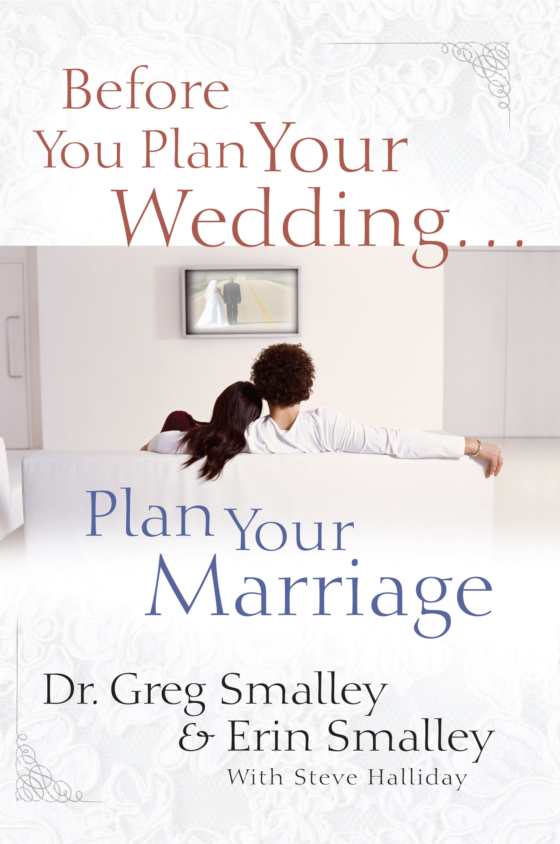 Before you plan your weddingan your marriage book by greg cvr9781416543541 9781416543541 hr before you plan your wedding junglespirit Image collections