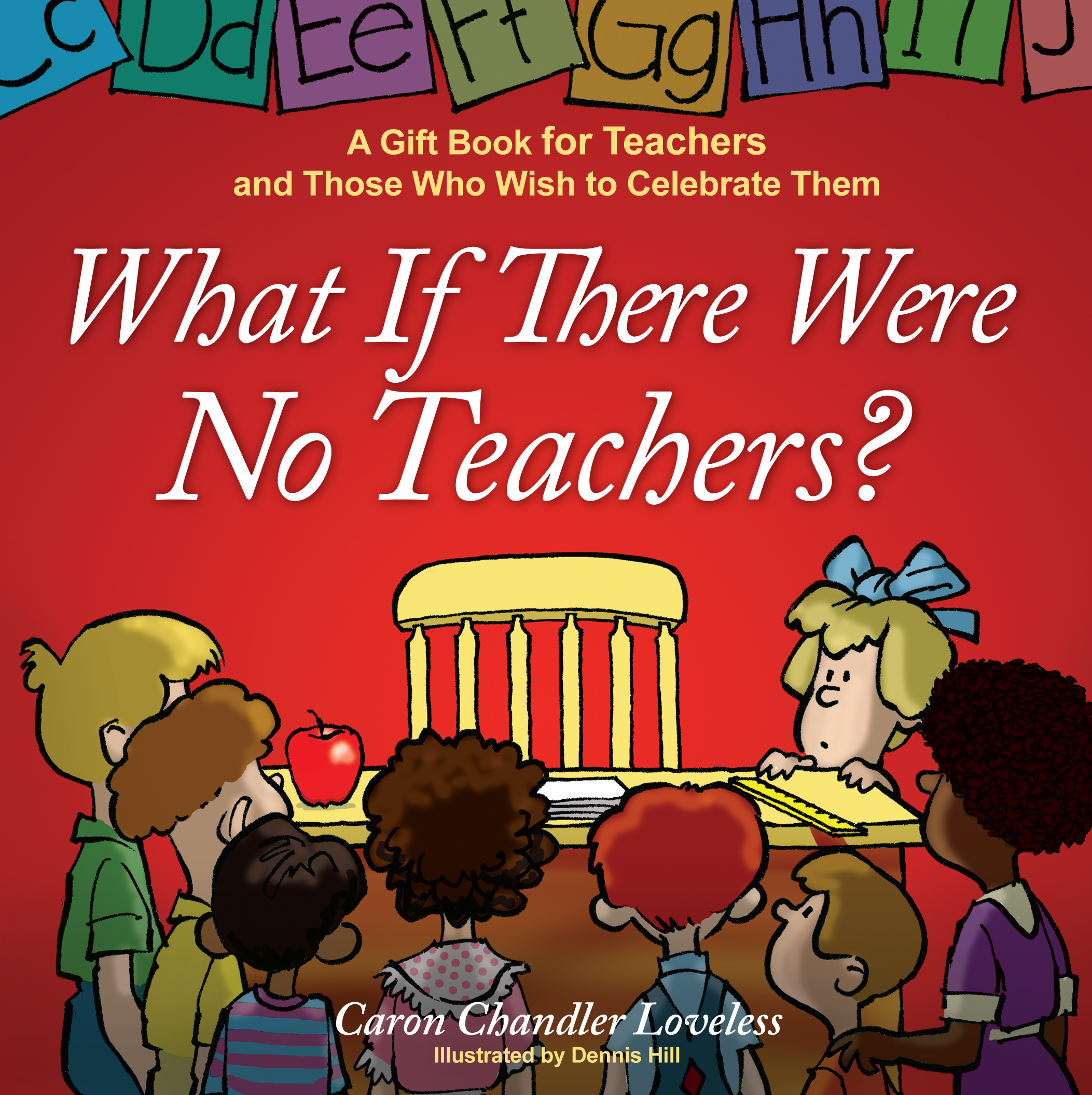 what if there were no teachers book by caron chandler loveless cvr9781416551973 9781416551973 hr what if there were