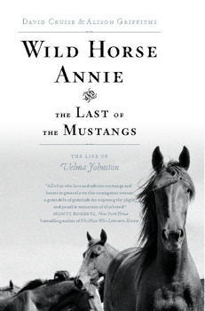 Wild Horse Annie and the Last of the Mustangs