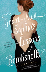 Great-Aunt Sophia's Lessons for Bombshells book cover