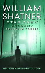 Star Trek: The Academy--Collision Course