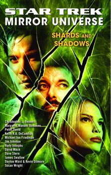 Star Trek: Mirror Universe: Shards and Shadows