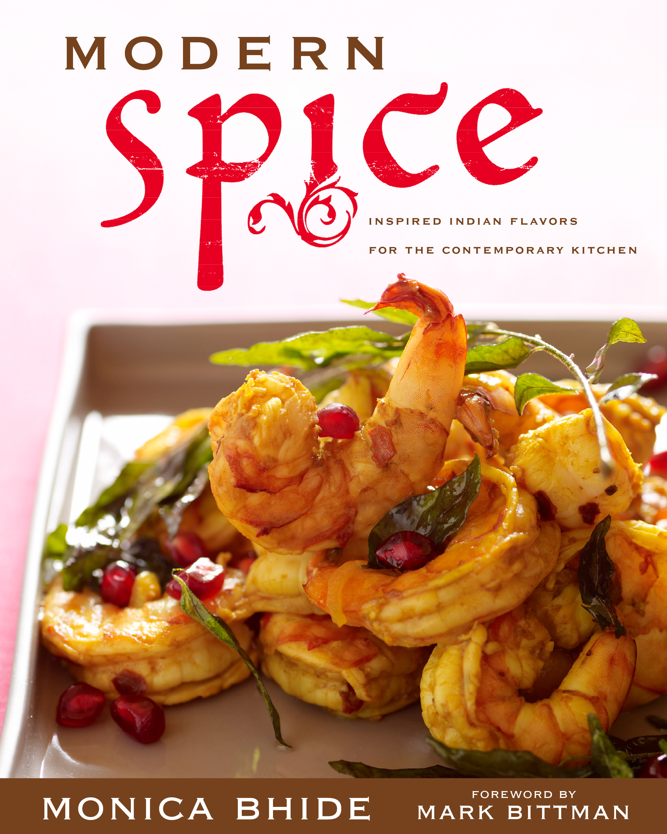Mark bittman official publisher page simon schuster canada book cover image jpg modern spice forumfinder Image collections