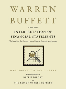 Warren Buffett and the Interpretation of Financial Statements