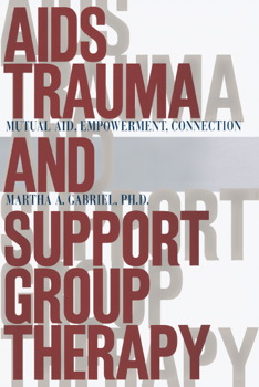 AIDS Trauma and Support Group Therapy