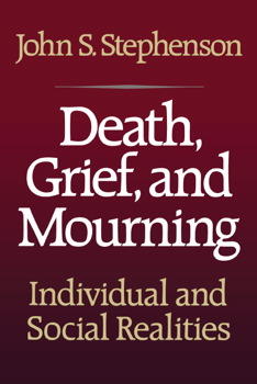 Death, Grief, and Mourning