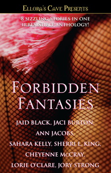 Forbidden Fantasies (Ellora's Cave) Jaid Black, Jaci Burton, Ann Jacobs and Sahara Kelly