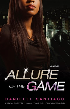 Allure of the Game: A Novel Danielle Santiago