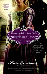 Secrets of the Tudor Court: Between Two Queens book cover