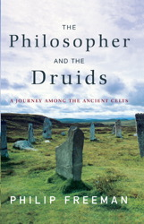 The Philosopher and the Druids