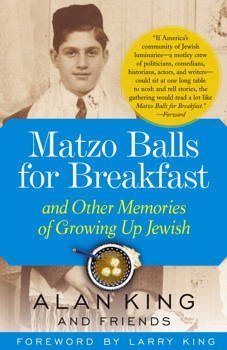 Matzo Balls for Breakfast and Other Memories of Growing Up Jewish