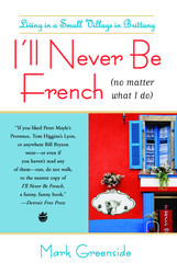 I'll Never Be French (no matter what I do)