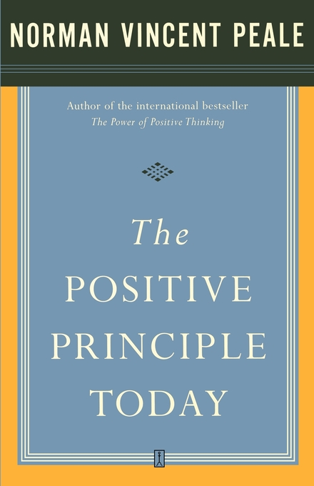 The Positive Principle Today eBook by Dr. Norman Vincent