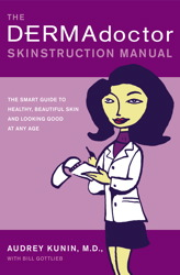 The DERMAdoctor Skinstruction Manual