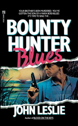 BOUNTY HUNTER BLUES
