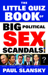 The Little Quiz Book of Big Political Sex Scandals
