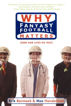 Why Fantasy Football Matters