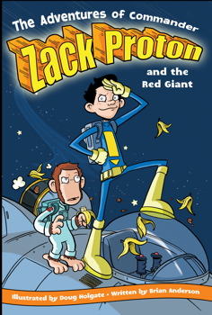 The Adventures of Commander Zack Proton and the Red Giant