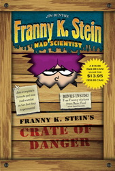 Franny K. Stein's Crate of Danger (Boxed Set)