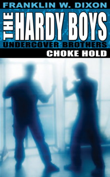Hardy Boys: Choke Hold
