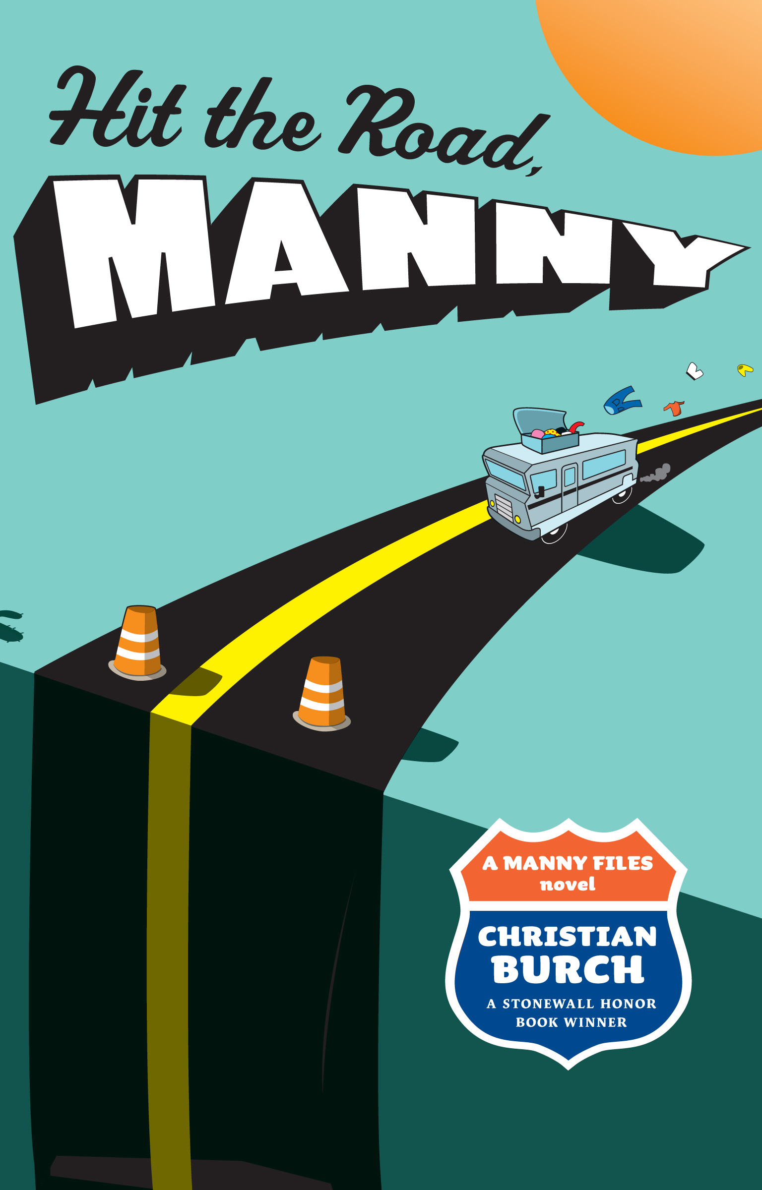 hit the road manny book by christian burch official. Black Bedroom Furniture Sets. Home Design Ideas