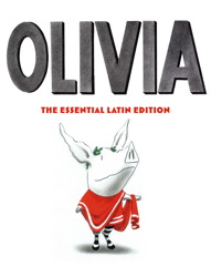 Olivia: The Essential Latin Edition