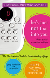 He's Just Not That Into You (The Newly Expanded Edition)