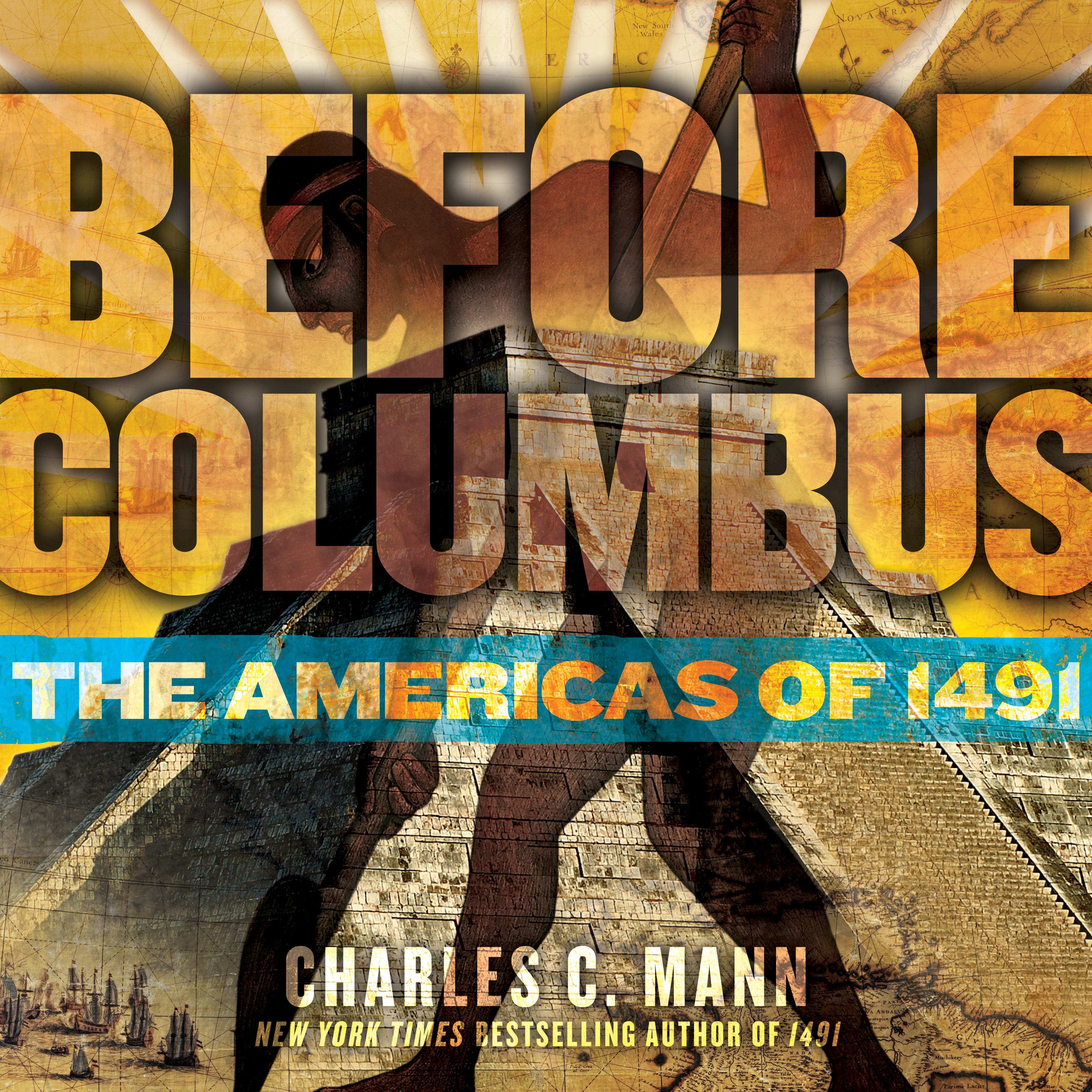 Before Columbus | Book by Charles C. Mann | Official ...