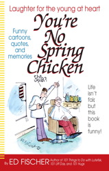 You're No Spring Chicken