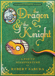 The Dragon & the Knight by Robert Sabuda