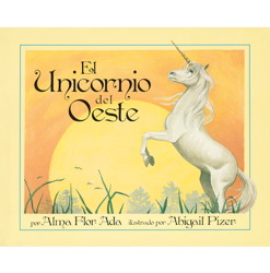 Unicorn of the West (Spanish Edition)