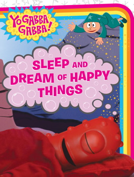 Sleep and Dream of Happy Things